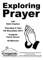 Exploring Prayer with Robin Stephen, 7th December in Craignish