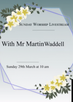 Link to Sunday Service Livestream: 29th March