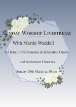 Sunday Service 29th March. Video link and worship script