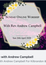 Sunday 26th April: Online worship led by Rev Andrew Campbell