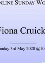 Sunday 3rd May: Online worship led by Fiona Cruickshanks