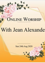Sunday 24th May: Online worship led by Jean Alexander