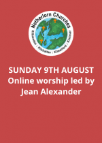 Sunday 9th August: Online worship led by Jean Alexander