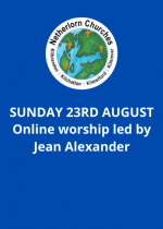 Sunday 23rd August: Online worship led by Jean Alexander