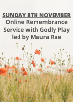 Sunday 8th November: Online Remembrance Service with Godly Play