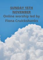Sunday 15th November: Online worship led by Fiona Cruickshanks