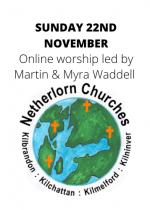 Sunday 22nd November: Online worship led by Martin and Myra Waddell