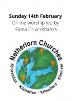 Sunday 14th February: Online worship led by Fiona Cruickshanks