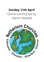 Sunday 11th April, online worship led by Martin Waddell