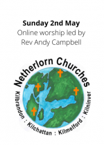 Sunday 2nd May: Online worship led by Rev Andy Campbell