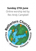 Sunday 27th June: Online worship led by Rev Andy Campbell